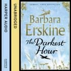The Darkest Hour audiobook by Barbara Erskine, Sandra Duncan