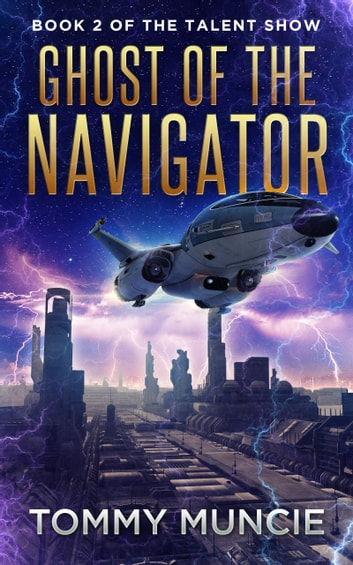 Ghost of the Navigator ebook by Tommy Muncie