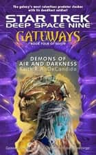 Gateways #4 - Demons of Air and Darkness ebook by Keith R. A. DeCandido