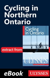 Cycling in Northern Ontario ebook by John Lynes