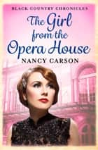 The Girl from the Opera House: An ebook short story ebook by Nancy Carson