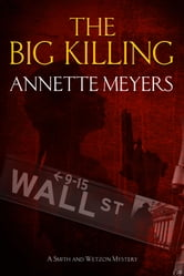 The Big Killing ebook by Annette Meyers