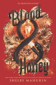 Blood & Honey ebook by Shelby Mahurin