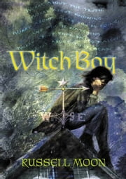 Witch Boy ebook by Russell Moon
