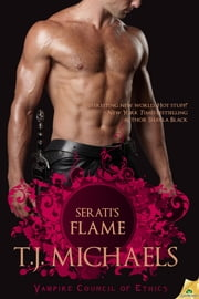 Serati's Flame ebook by T.J. Michaels