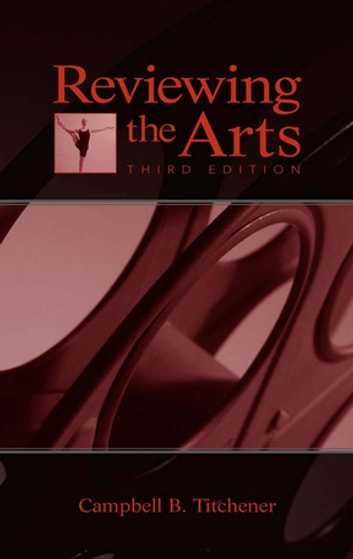 Reviewing the Arts ebook by Campbell B. Titchener