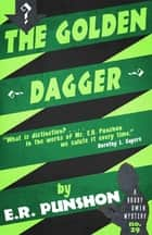The Golden Dagger - A Bobby Owen Mystery ebook by E.R. Punshon