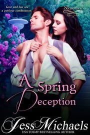 A Spring Deception ebook by Jess Michaels