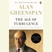 The Age of Turbulence - Adventures in a New World livre audio by Alan Greenspan
