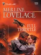 Full Throttle ebook by Merline Lovelace