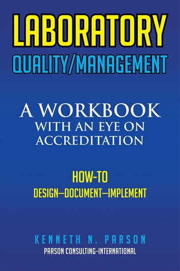 Laboratory qualitymanagement ebook by kenneth n parson laboratory qualitymanagement a workbook with an eye on accreditation ebook by kenneth n fandeluxe Image collections