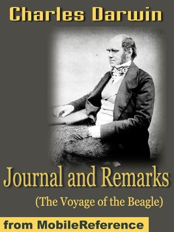 Journal And Remarks (The Voyage Of The Beagle) (Mobi Classics) 電子書 by Charles Darwin