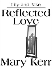 Reflected Love ebook by Mary Kerr