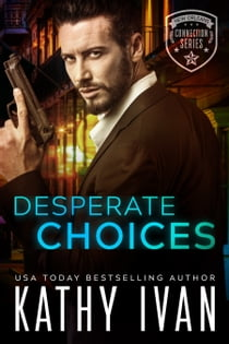 Desperate Choices ebooks by Kathy Ivan