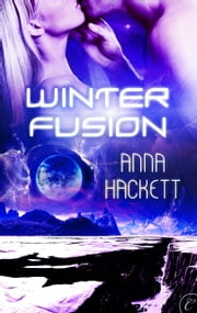 Winter Fusion ebook by Anna Hackett