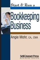 Start & Run a Bookkeeping Business ebook by Angie Mohr