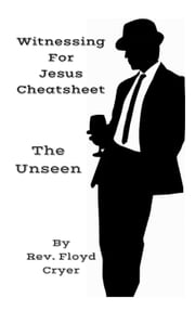 Witnessing for Jesus to The Unseen - Witnessing for Jesus, #2 ebook by Rev. Floyd Cryer