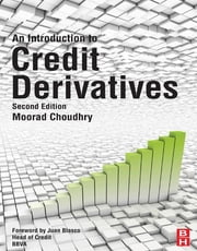 An Introduction to Credit Derivatives ebook by Moorad Choudhry