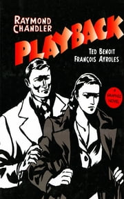 Playback: A Graphic Novel ebook by Raymond Chandler