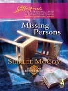 Missing Persons ebook by Shirlee McCoy