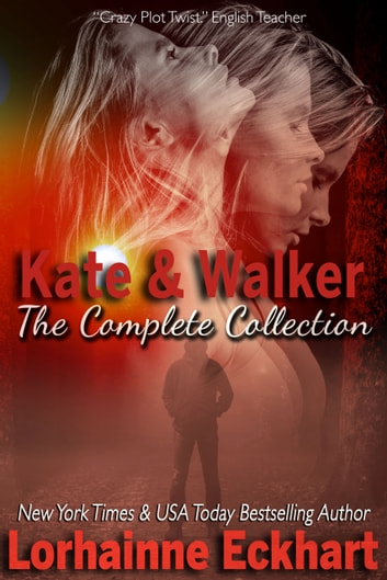 Kate & Walker: The Collection ebook by Lorhainne Eckhart