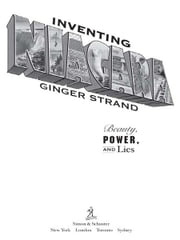 Inventing Niagara - Beauty, Power, and Lies ebook by Ginger Strand