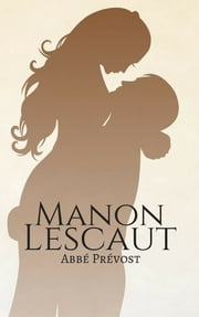 Manon Lescaut (English) ebook by Abbé Prévost