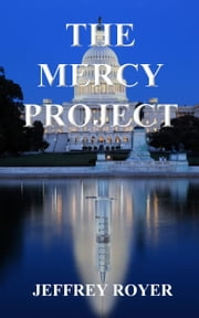 The Mercy Project ebook by Jeffrey Royer