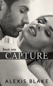 Capture ebook by Alexis Blake