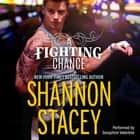A Fighting Chance audiobook by Shannon Stacey