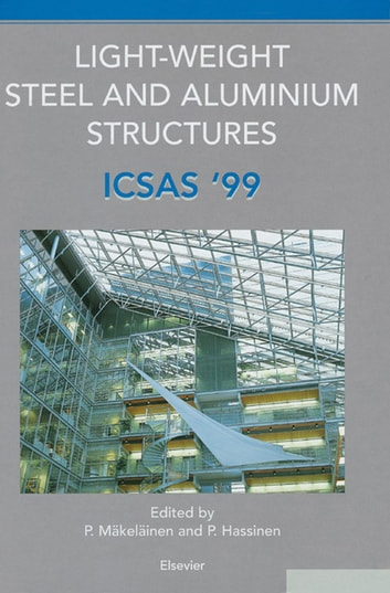 Light-Weight Steel and Aluminium Structures - ICSAS '99 ebook by
