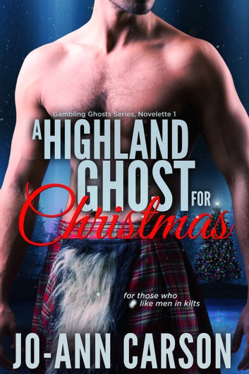 A Highland Ghost for Christmas ebook by Jo-Ann Carson