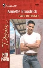 Hard to Forget ebook by Annette Broadrick