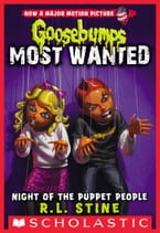 Night of the Puppet People (Goosebumps Most Wanted #8)