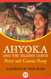 Ahyoka and the Talking Leaves ebook by Peter Roop,Connie Roop,Yoshi Miyake