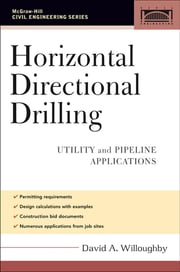 Horizontal Directional Drilling (HDD) - Utility and Pipeline Applications ebook by David Willoughby
