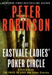 The Eastvale Ladies' Poker Circle ebook by Peter Robinson