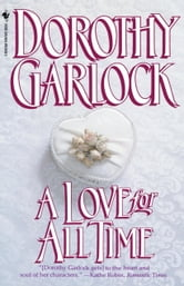 A Love for All Time ebook by Dorothy Garlock