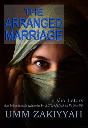 The Arranged Marriage, a short story
