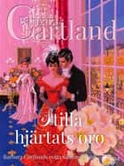 Stilla hjärtats oro ebook by Barbara Cartland, Dagny Dahlberg