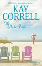 The Parker Cafe ebook by Kay Correll