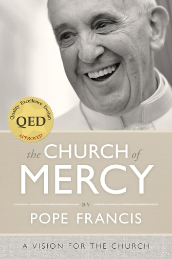 The Church of Mercy ebook by Pope Francis,Giuliano Vigini