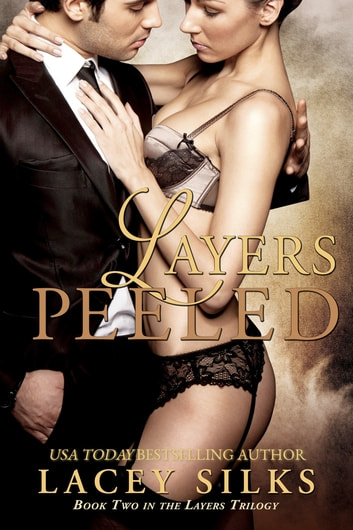 Layers Peeled ebook by Lacey Silks