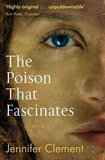 The Poison That Fascinates ebook by Jennifer Clements