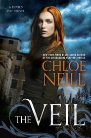 The Veil - A Devil's Isle Novel ebook by Chloe Neill