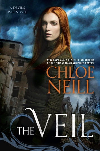 The Veil ebook by Chloe Neill