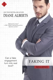 Faking It ebook by Diane Alberts