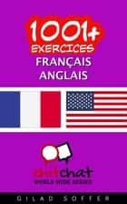 1001+ exercices Français - Anglais ebook by Gilad Soffer