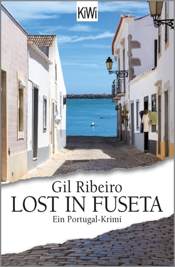 Lost in Fuseta - Ein Portugal-Krimi 電子書 by Gil Ribeiro