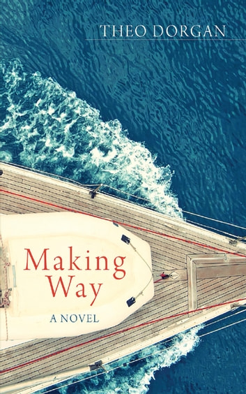 Making Way ebook by Theo Dorgan